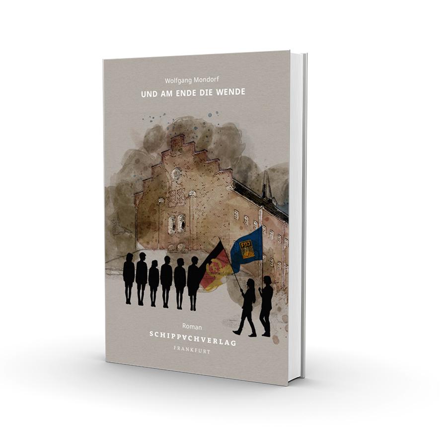 """Bild: Buchumschlag """"Und am Ende die Wende"""""""